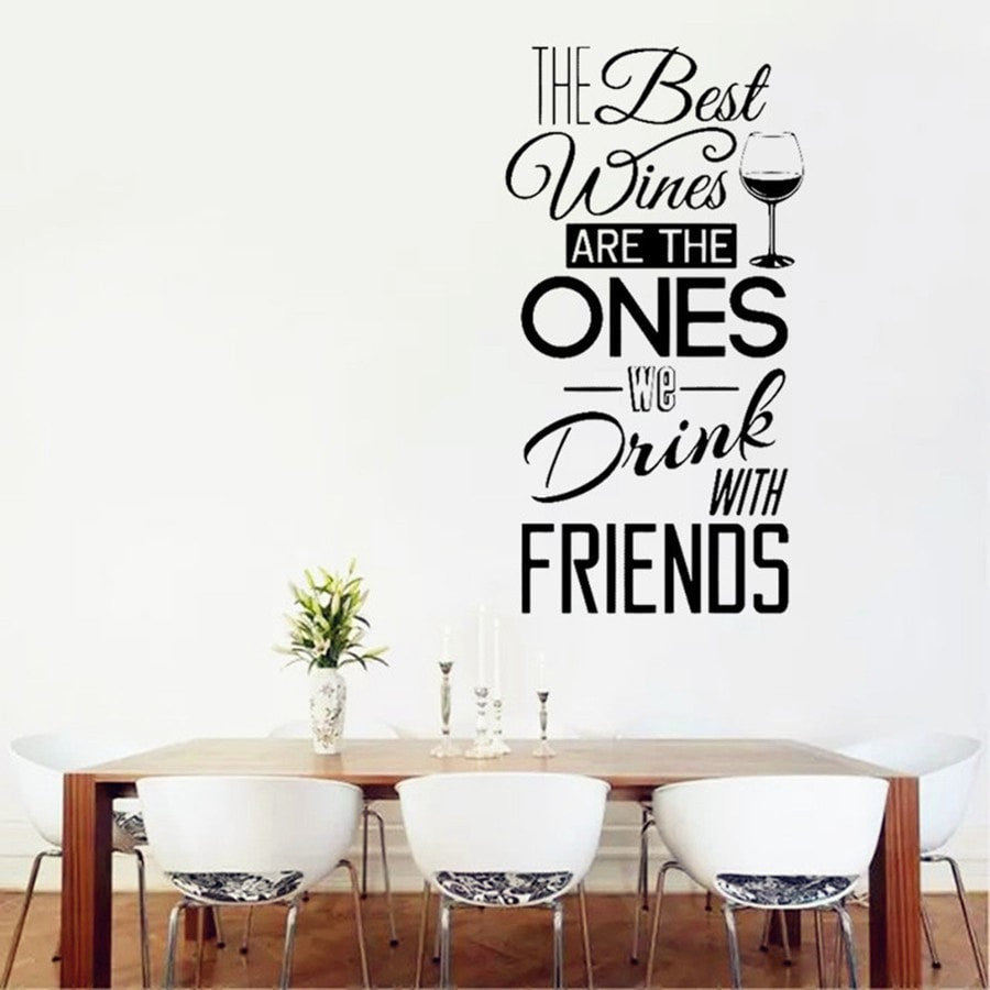 "Kitchen Quotes Wall Decal "" The Best Wines...With Friends """