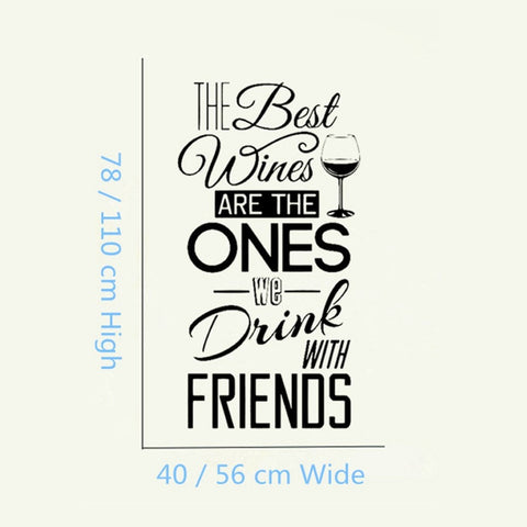 "Image of Kitchen Quotes Wall Decal "" The Best Wines...With Friends """