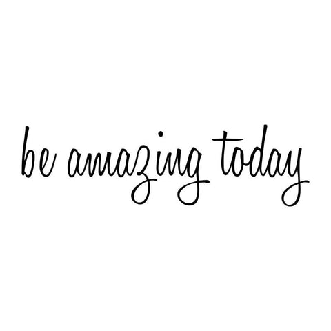 Be Amazing Today Mirror Decal