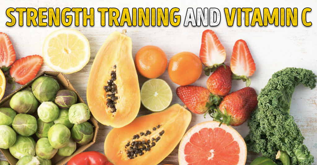 Strength training and vitamin C