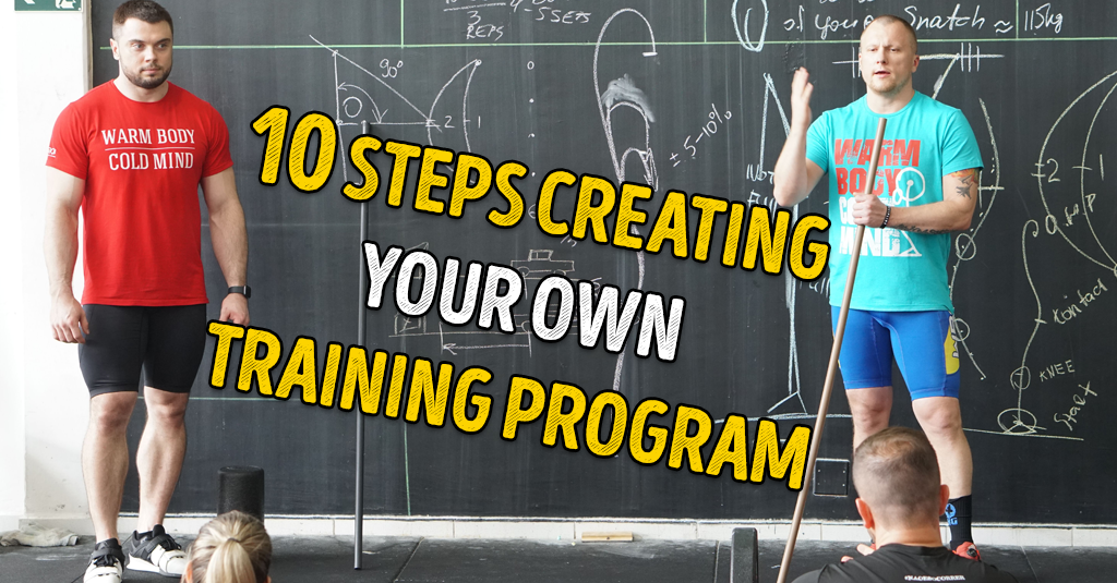 10 STEPS CREATING YOUR OWN TRAINING PROGRAM