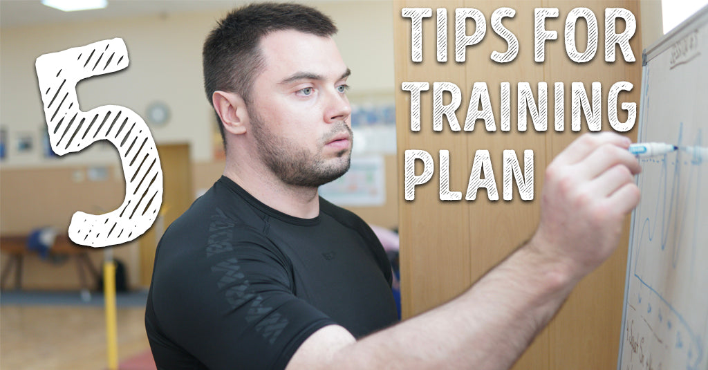 5 TIPS FOR TRAINING PLAN