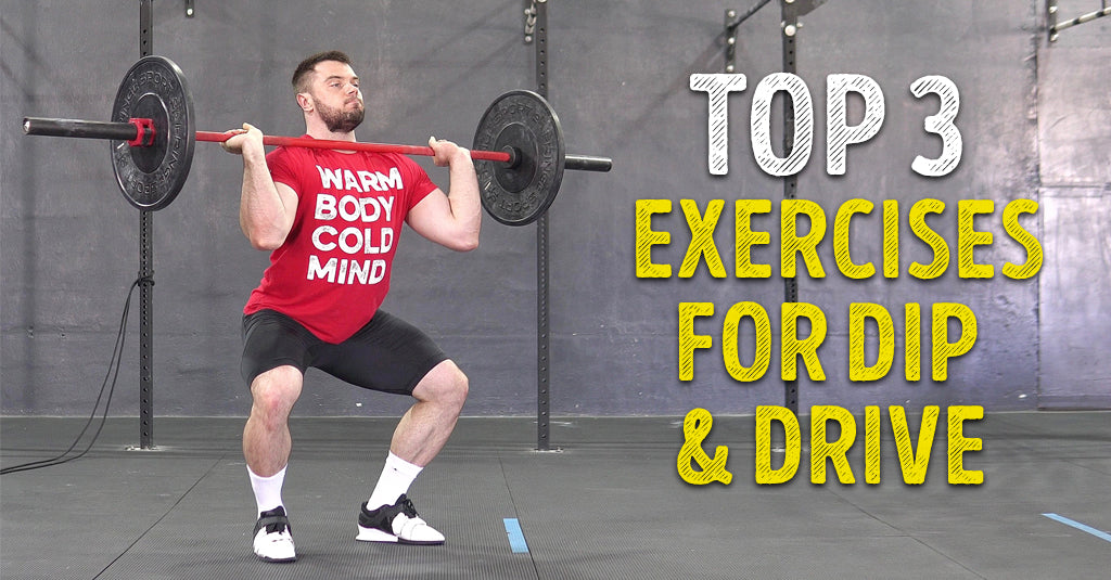TOP 3 EXERCISES FOR JERK DIP & DRIVE