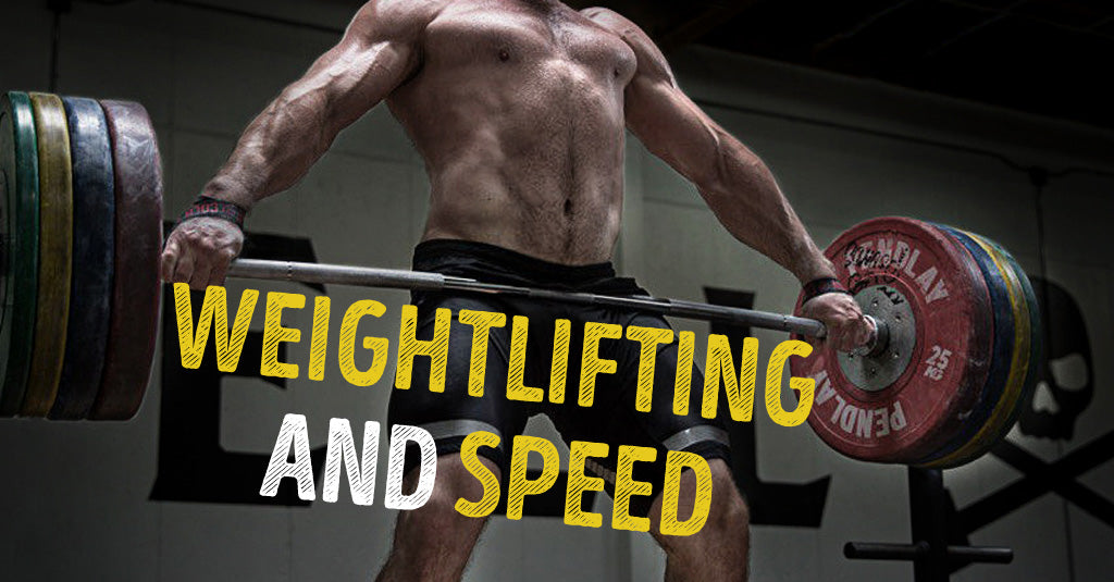 WEIGHTLIFTING AND SPEED