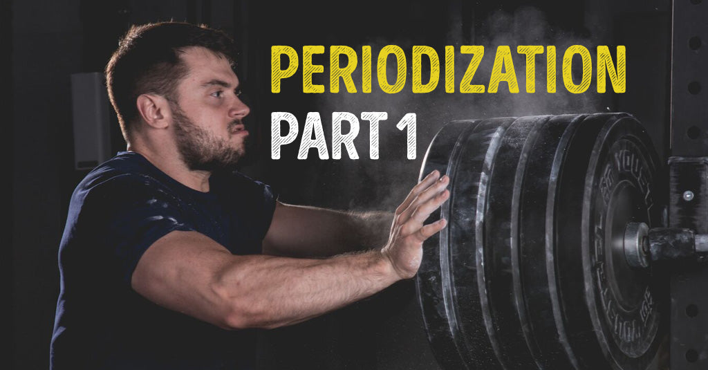 PERIODIZATION, Part 1
