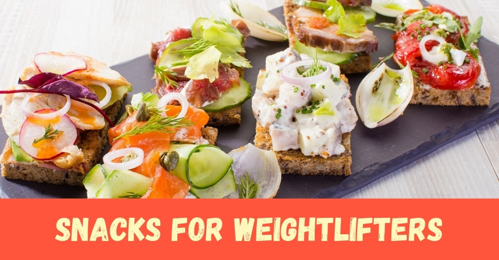 Snacks for Weightlifters