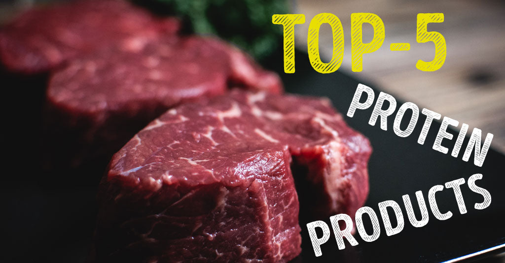 TOP-5 PROTEIN PRODUCTS