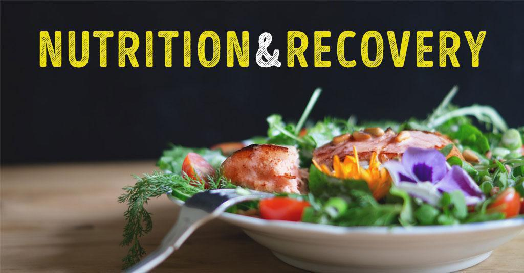 NUTRITION and RECOVERY