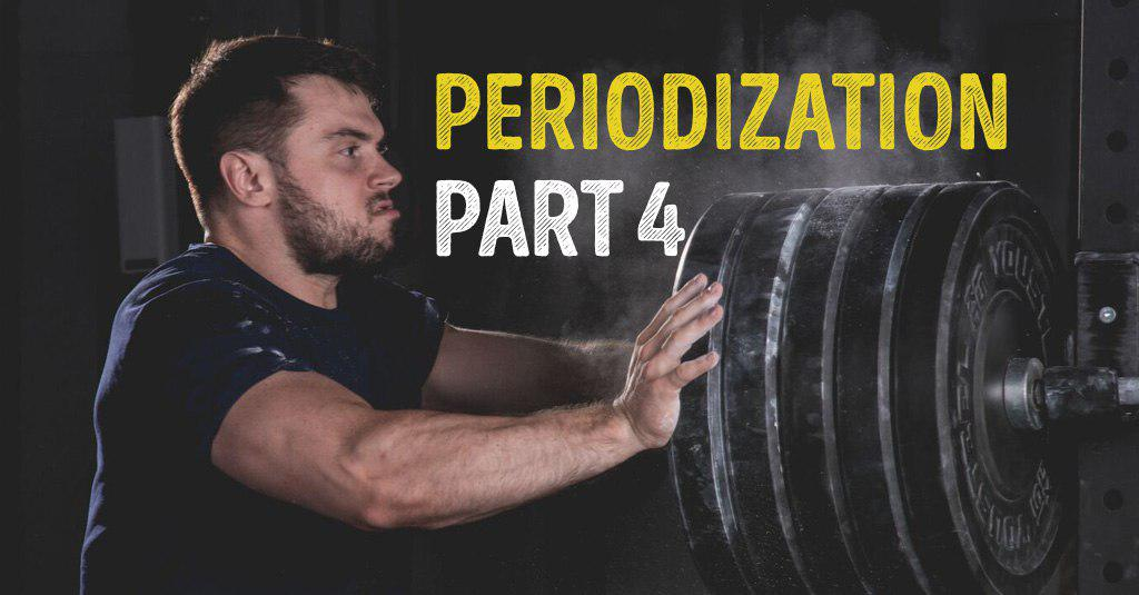 PERIODIZATION Part 4