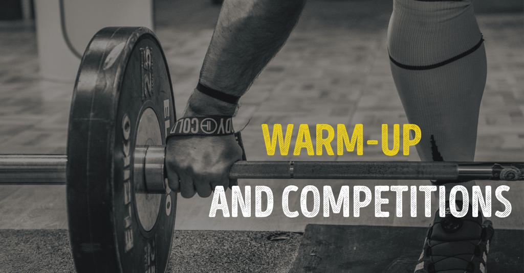 WARM-UP AND COMPETITION