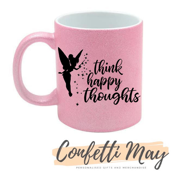 Think Happy Thoughts Glitter Mug