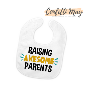 Raising Awesome Parents Bib