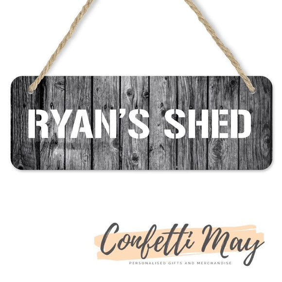 Shed Door Sign