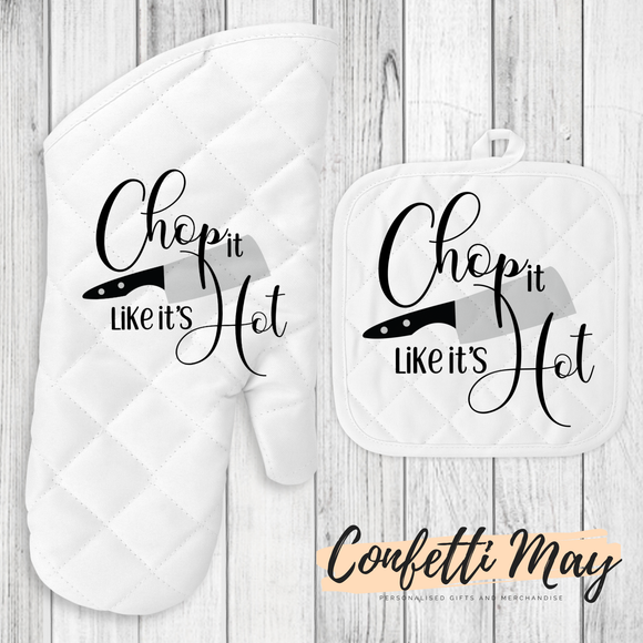Oven Mitt and Pot Holder Set - Chop it Like it's Hot