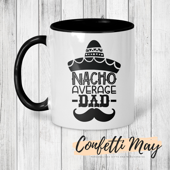 Nacho Average Dad Mug