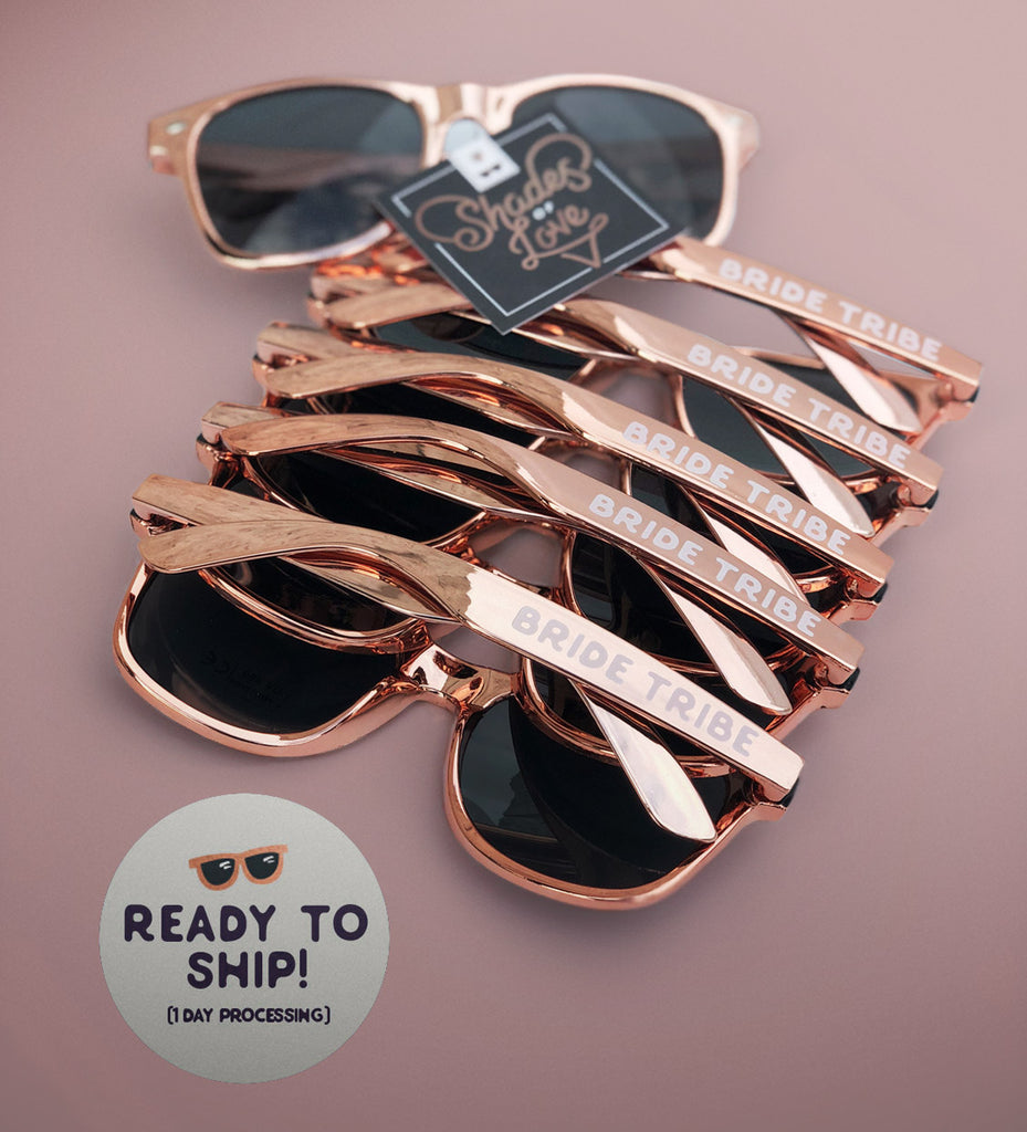 "Rose Gold Bride Tribe + Bride Sunglasses  |  ""Shades of Love"""