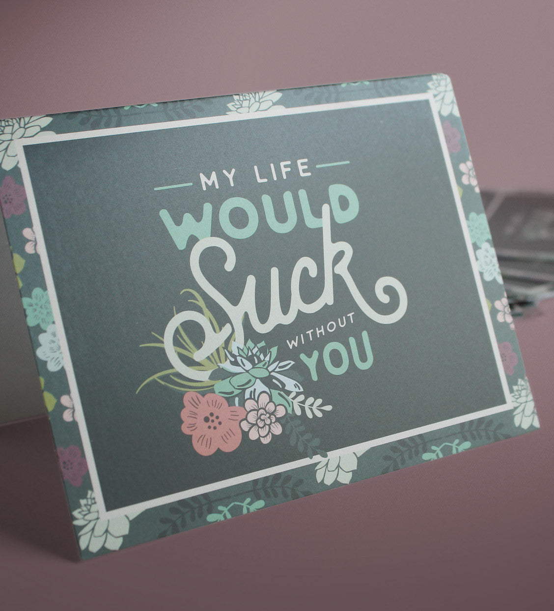 "Mini Succulent Bridesmaid Proposal Box  |  ""My Life Would Suck Without You"""
