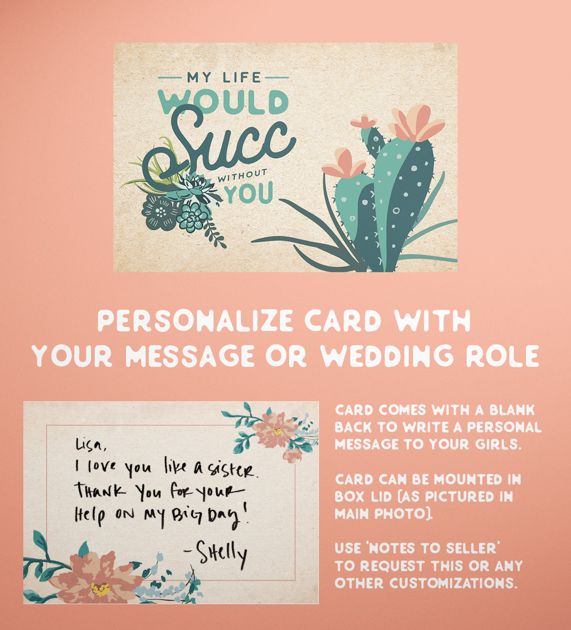 "Large Cactus Wedding Bridesmaid Proposal Box  | ""My Life Would Succ Without You"""