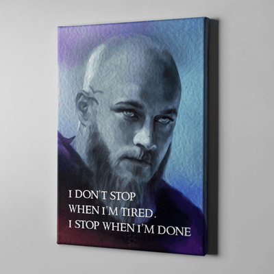 Ragnar Doesn't Stop Canvas Print Art