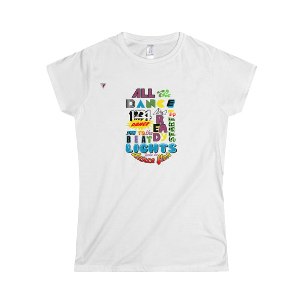 Ready To Dance - Softstyle Women's T-Shirt
