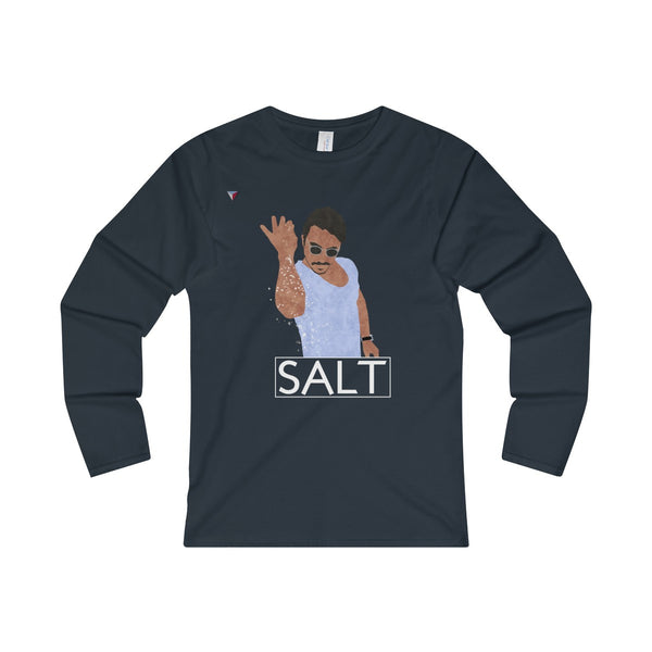 Salt Bae Ladies' Long Sleeve T-Shirt