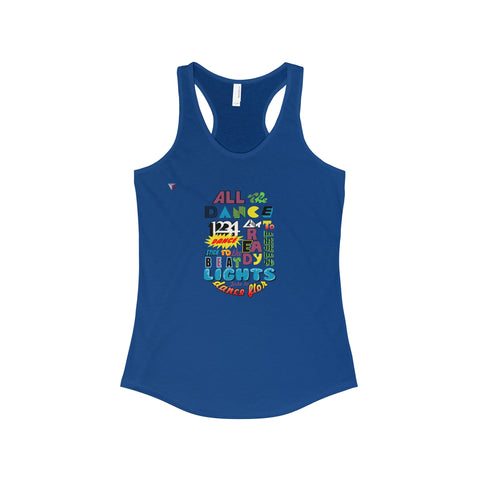 Ready To Dance - The Ideal Racerback Tank
