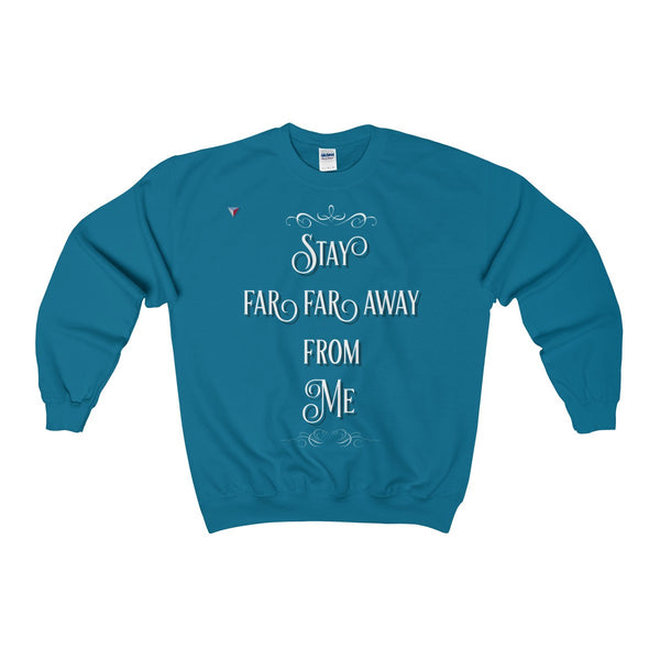 Stay Away Heavy Blend™ Adult Crewneck Sweatshirt