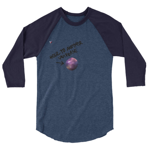 Hole to another universe 3/4 sleeve raglan shirt