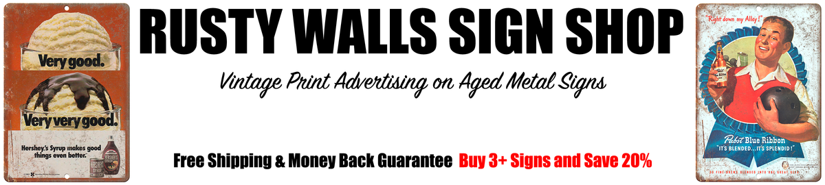 Rusty Walls Sign Shop