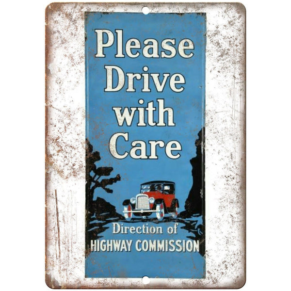 Drive With Care Porcelain Look Reproduction Metal Sign U120