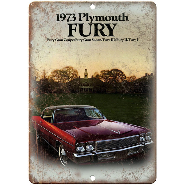 "1973 Plymouth Fury Car Sales Flyer Ad 10"" x 7"" Reproduction Metal Sign"