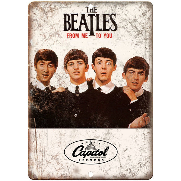 "The Beatles From Me To You Capitol Records 10"" x 7"" Reproduction Metal Sign K18"