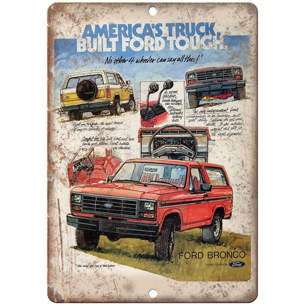 "Ford Bronco Built Ford Tough Retro Ad 10"" x 7"" Reproduction Metal Sign"
