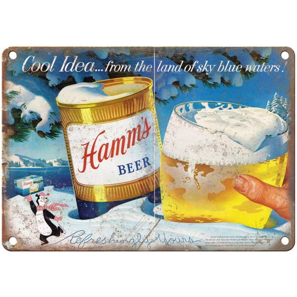 "10"" x 7"" Metal Sign - Hamm's Beer Cool Idea Ad Vintage Look Reproduction"