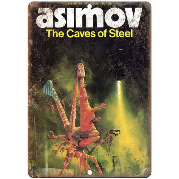 "1953 - Isaac Asimov's The Caves of Steel 10"" x 7"" reproduction metal sign"