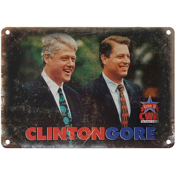 "10"" x 7"" Metal Sign - Clinton, Gore Campaign Card - Vintage Look Reproduction"