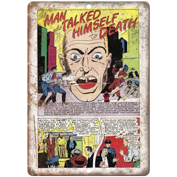 "Man Who Talked Himself to Death Comic 10"" X 7"" Reproduction Metal Sign J307"