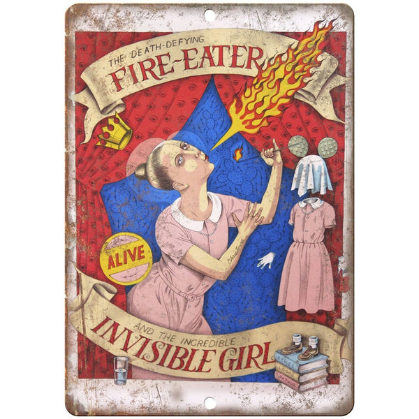 "Alive Circus Fire Eater Invisible Girl 10"" X 7"" Reproduction Metal Sign ZH42"