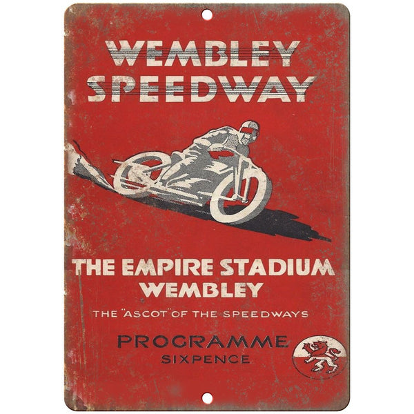 "Wembley Speedway Empire Stadium Speedway 10"" X 7"" Reproduction Metal Sign A491"