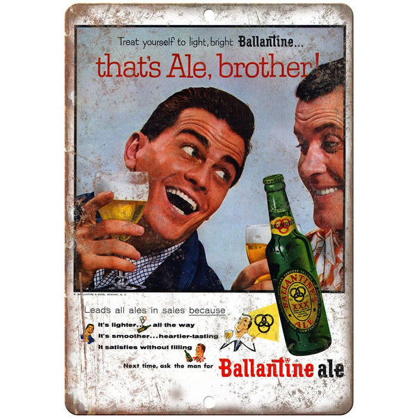 "That's Ale, Brother Ballantine Ald Beer Ad 10"" x 7"" Reproduction Metal Sign E285"