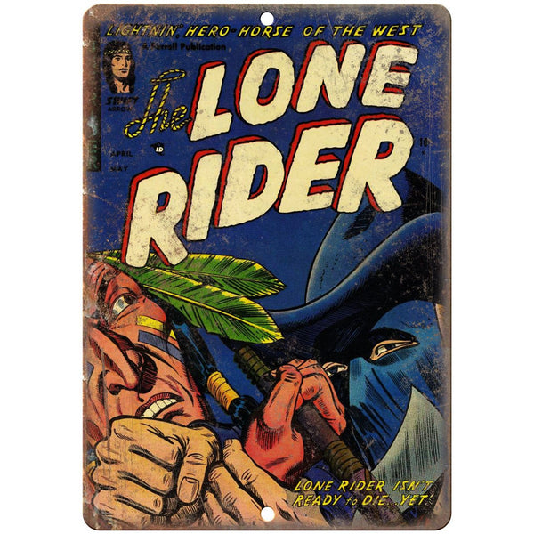 "The Lone Rider Comic Book Cover Vintage Ad 10"" x 7"" Reproduction Metal Sign J672"