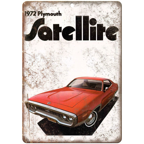"1972 Plymouth Satellite Car Sales Flyer Ad 10"" x 7"" Reproduction Metal Sign"