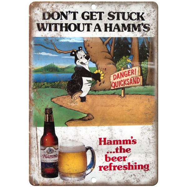 "10"" x 7"" Metal Sign - Hamm's Beer Don't Get Stuck - Vintage Look Reproduction"