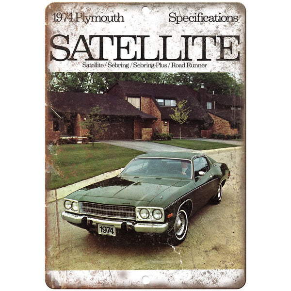 "1974 Plymouth Satellite Car Sales Flyer Ad 10"" x 7"" Reproduction Metal Sign"