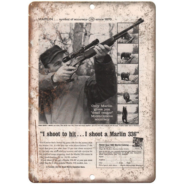 "Marlin 336 Firearms Rifle Vintage Ad 10"" x 7"" Reproduction Metal Sign"