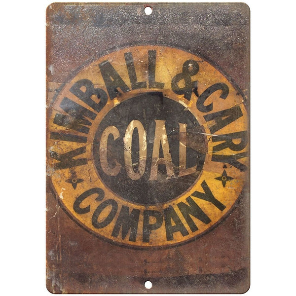 "Porcelain Look Kimball & Cary Coal Company 10"" x 7"" Reproduction Metal Sign"