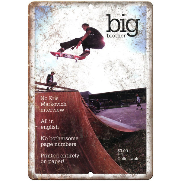"Big Brother Magazine Cover #1 Skateboard 10"" x 7"" Reproduction Metal Sign"