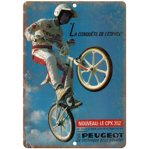 "Peugeot BMX Bicycle Racing Freestyle Ad 10"" x 7"" Reproduction Metal Sign B487"