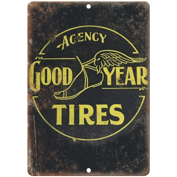 "Good Year Tires Agency Porcelain Look 10"" X 7"" Reproduction Metal Sign U95B"