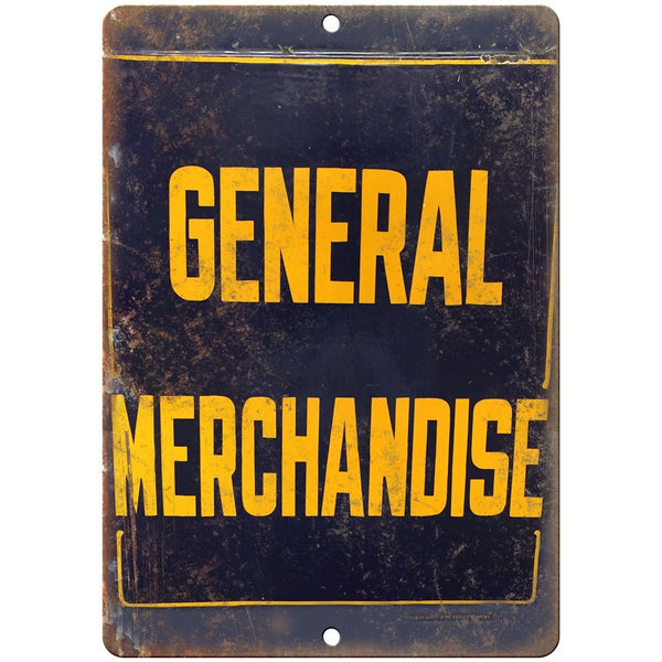 "Porcelain Look General Merchandise 10"" x 7"" Retro Look Metal Sign"